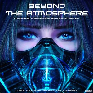 Sunless & A-Mase - Beyond The Atmosphere # 014