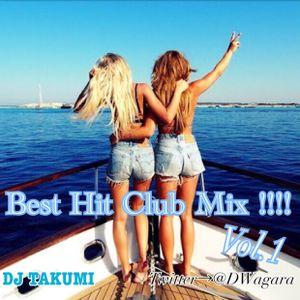 Best Hit Club Mix!!! Vol.1