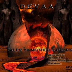 D.E.V.A.A - [The Tales of Mother Ganga 007]on Eilo.org (May'11)