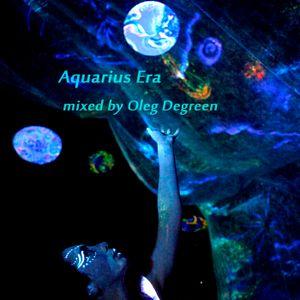 Oleg Degreen - Aquarius Era