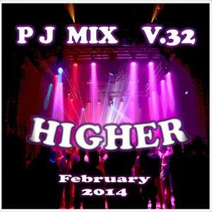 PJ Mix - HIGHER  (v32)
