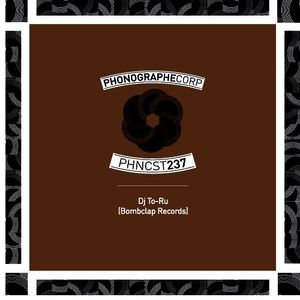 PHNCST237 - Toru (Bombclap Records)