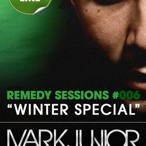 MARK JUNIOR PRES: REMEDY SESSIONS #006  - WINTER SPECIAL