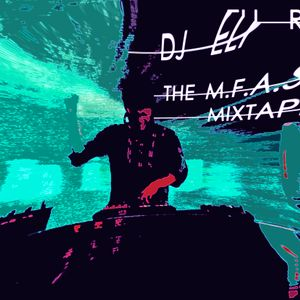 THE M.F.A.S.T MIX SET