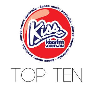 Kiss FM Dance Music Australia Top Ten 1st July 2015