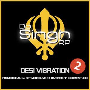 Dj/Mc DA Singh Rp - Desi Vibration 2 (Indian House Music 2012)