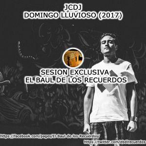 JCDJ - Un Domingo Lluvioso (12-02-17)Exclusiva EBDLR
