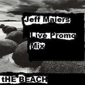 Jeff Maiers On The Beach Promo Mix
