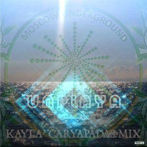 Kayla' Caryapadas mix - UNPLAYA