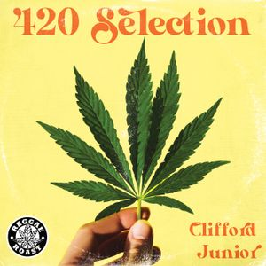 Clifford Junior - Reggae Roast 420 Selection