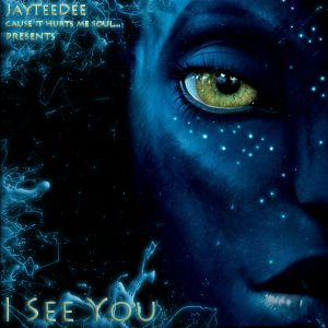 JayTeeDee presents I See You...