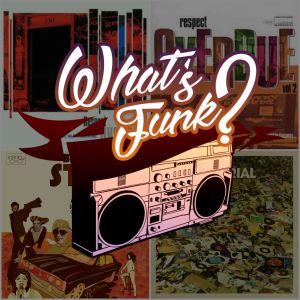What's Funk? 7.07.2017 - Aussie Funk part 1