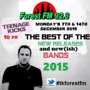 TEENAGE KICKS FOREST F.M EPISODE 133