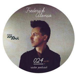 Raw Trax Records Radio Podcast 024 Frederick Alonso (Belgium)