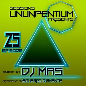 Ununpentium Sessions Episode 25 [Guest Dj Mas]