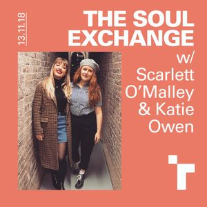 The soul exchange with Scarlett O'Malley - 13 November  2018