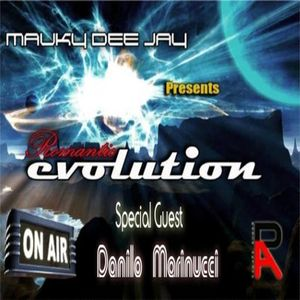 Romantic Evolution 004 by Mauky Dee Jay (Special Guest Danilo Marinucci)