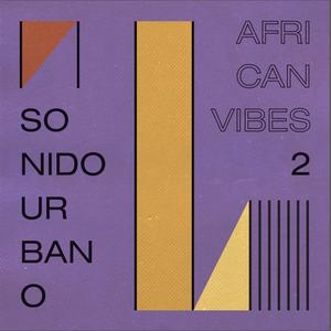 Sonido Urbano - African Vibes #2