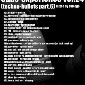 subs-experience vol.24(techno-bullets part.6)