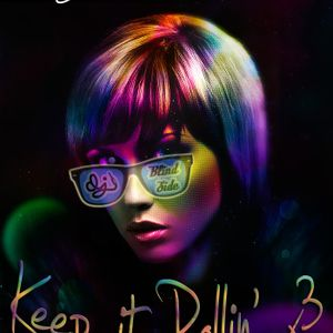 Keep It Rollin' x3