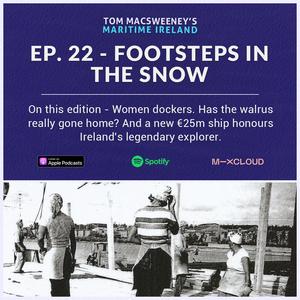 Tom MacSweeney's Maritime Ireland - 27th September 2021