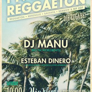 I LOVE REGGAETON @ HIP ISLAND x THE ROOMS CLUB HEILBRONN - 10.09.2016 w/ DJ MANU x DJ ESTEBAN DINERO
