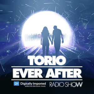 Torio - Ever After Radio Show 063 With Tigerlily (2.5.16) Di.fm/club