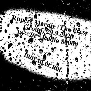 The Press Group: tune in or not #2 Rupert Marnie (Chillout-Session)