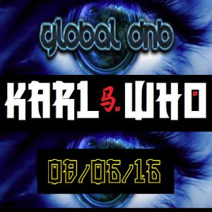 Karl Who Live On Global DnB 08/06/16