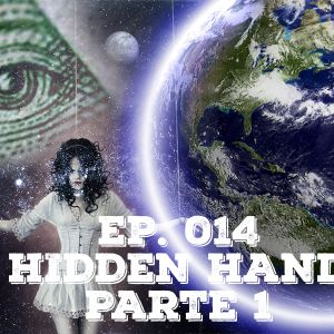 014 - Hidden Hand