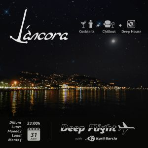 Kyril Garcia @ L'Ancora - Deep Flight - 31/07/2017