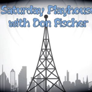 Saturday Playhouse 8-29-15 Part 2