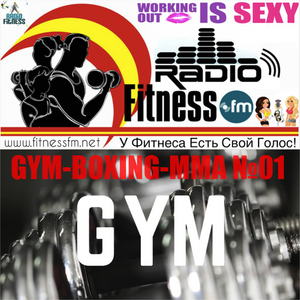 GYM-BOXING-MMA №01 (19/09/2016) @ FITNESS FM
