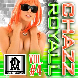 Dj Chazz Royall - The House Movement Vol 4