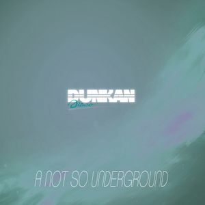 Dunkan Disco & Dino Ross - A not so underground Mixtape (Nu In Town hosted by DJ P@D on  Pure.Fm)