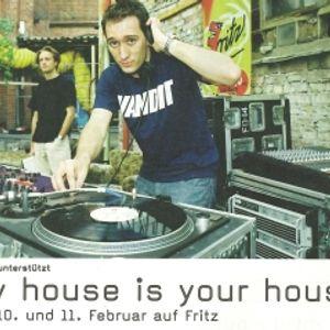 Paul Van Dyk - My House Is Your House (10-02-2001)