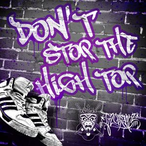 Don't Stop The High Top