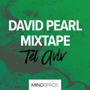 Mindspace TLV | Summer 2017 | Mixtape by David Pearl