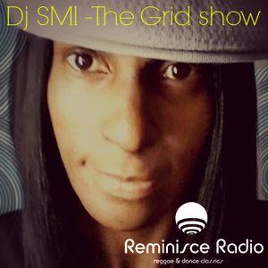 Dj Smi-The Grid show-Reminisce radio 15-09-2017