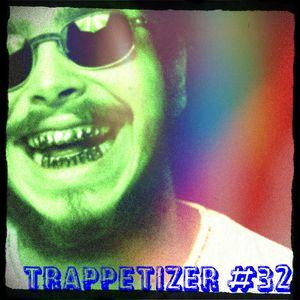 Trappetizer #32 Mix