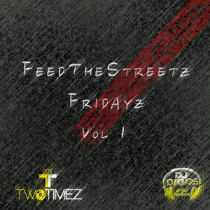 Feed The Streetz Fridayz