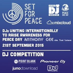 Set for Peace 2015 Dj Competition - Anthony Gee in session