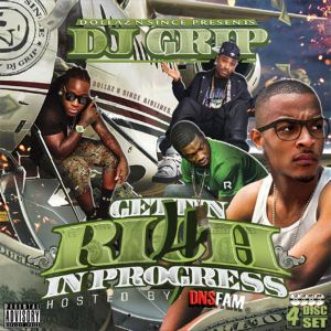 DJ Grip - Gettin Rich In Progress 4