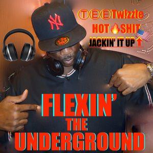 FLEXIN' The UNDERGROUND (Jackin' Up the TeeMix! EP) 超 Deep Sleeze Underground House Movement! ☆★☆