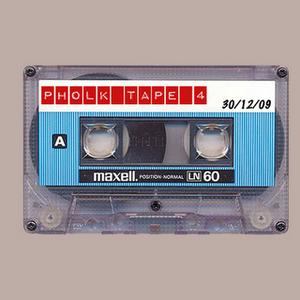 Pholk Tape #4