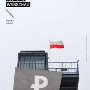 Polityka pamięci zbiorowej. Festung Warschau