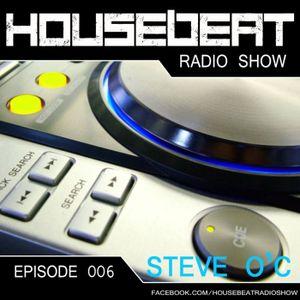 HouseBeat With Steve O C - EP 6