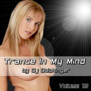 Trance In My Mind 19 by Dj Dolphinger