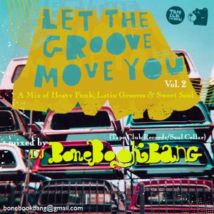 Let the Groove Move Ya Volume 2