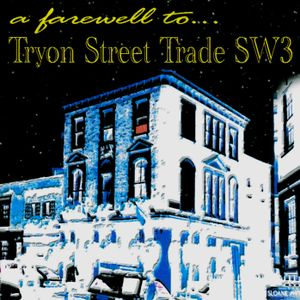 JGM008: A Farewell To Tryon Street Trade SW3 Part Two